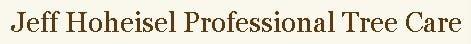 Jeff Hoheisel Professional Tree Care logo